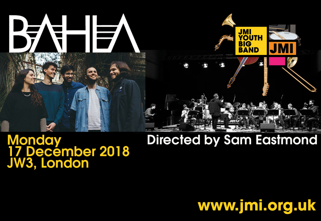 Next:Gen Jazz – Bahla and the JMI Youth Big Band